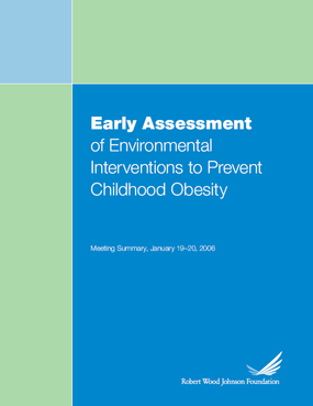 Early Assessment of Environmental Interventions to Prevent Childhood Obesity