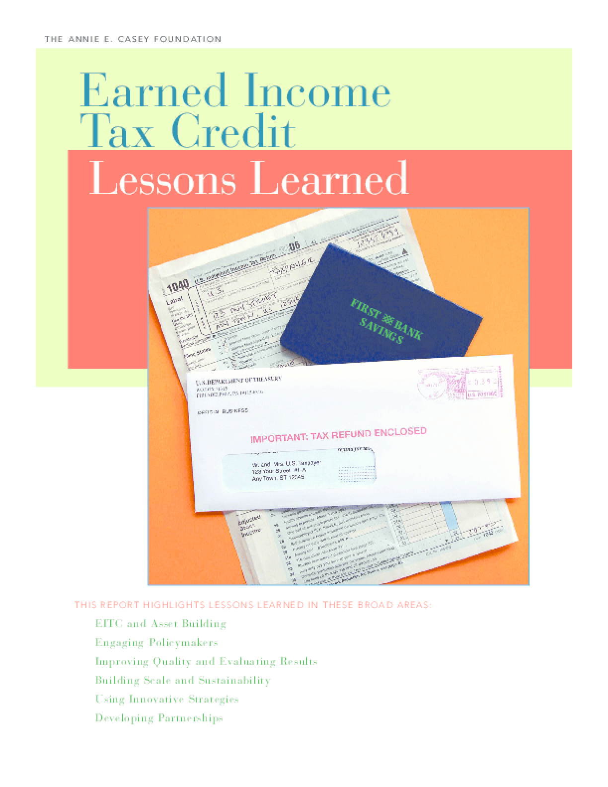Earned Income Tax Credit: Lessons Learned
