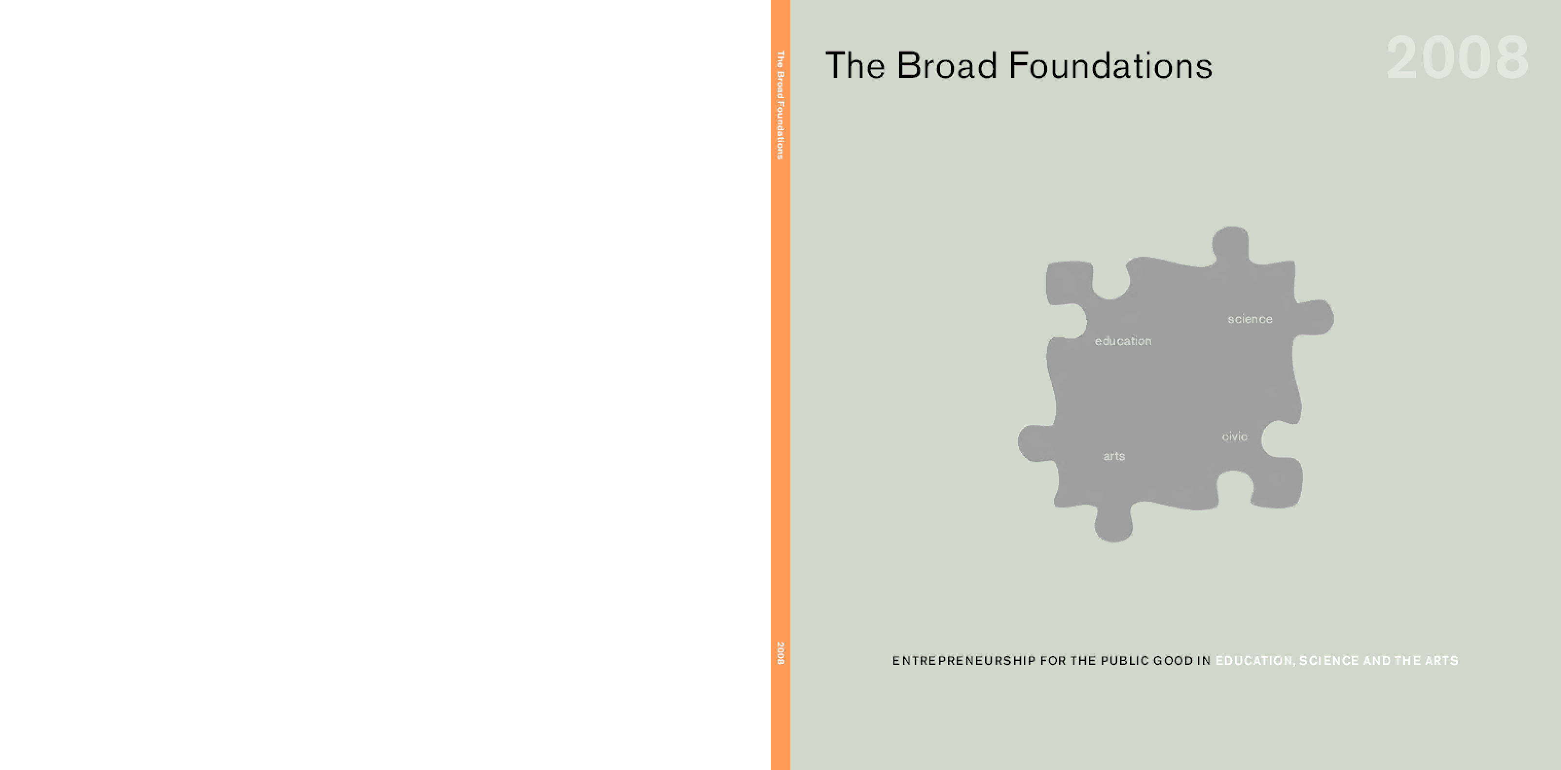 Eli and Edythe Broad Foundation; Broad Art Foundation - 2009/10 Annual Report