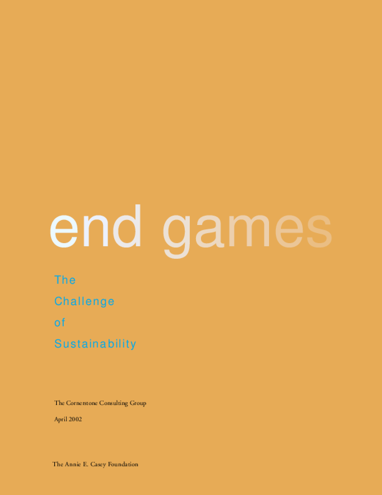 End Games: The Challenge of Sustainability
