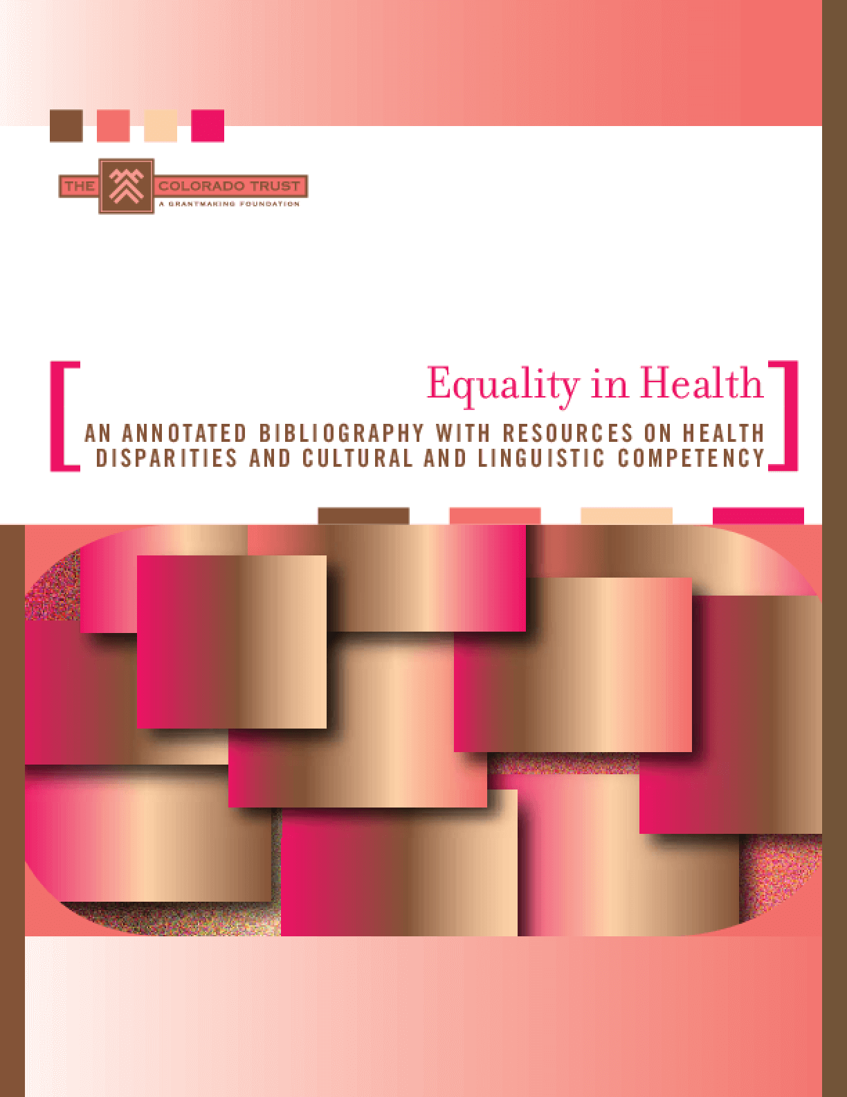 Equality in Health: An Annotated Bibliography With Resources on Health Disparities and Cultural and Linguistic Competency