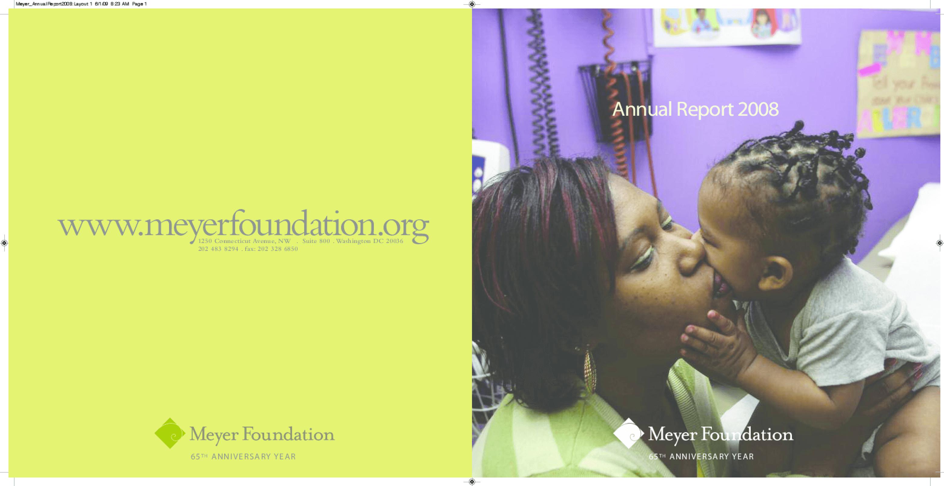 Eugene and Agnes E. Meyer Foundation - 2008 Annual Report