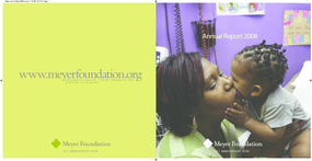 Eugene and Agnes E. Meyer Foundation - 2008 Annual Report