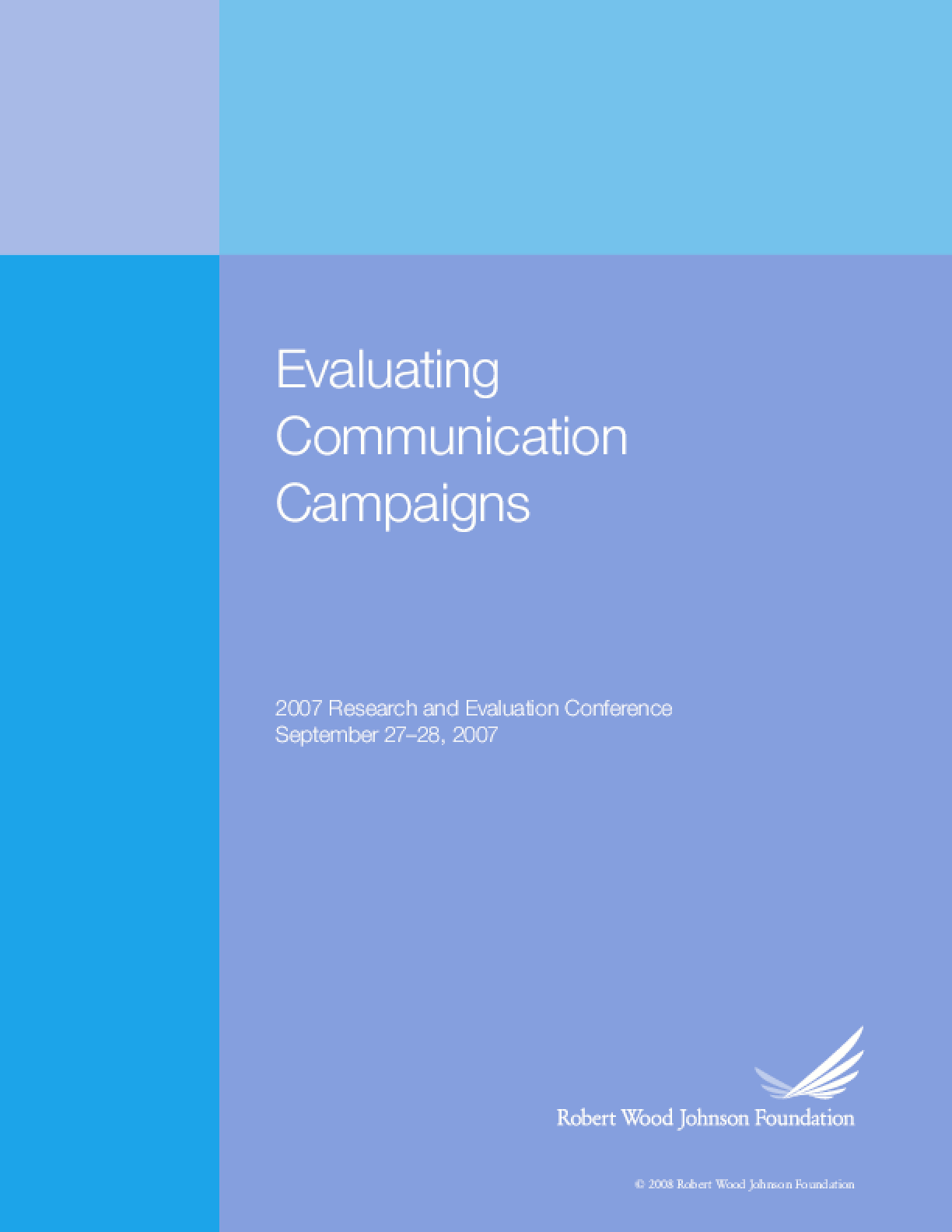 Evaluating Communication Campaigns