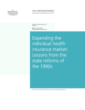 Expanding the Individual Health Insurance Market: Lessons From the State Reforms of the 1990s