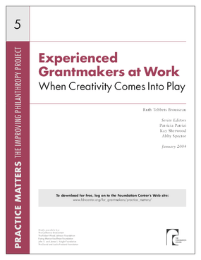 Experienced Grantmakers at Work: When Creativity Comes Into Play