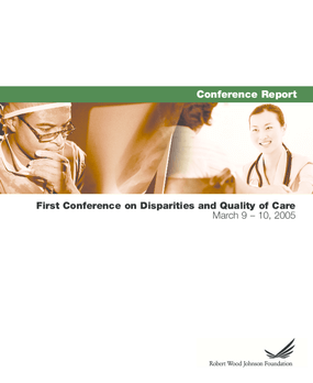 First Conference on Disparities and Quality of Care