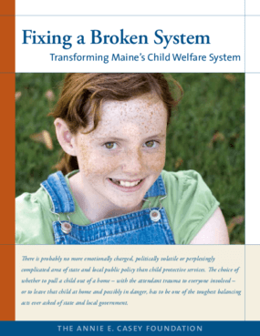 Fixing a Broken System: Transforming Maine's Child Welfare System