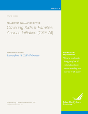 Follow-Up Evaluation of the Covering Kids & Families Access Initiative: Lessons From 18 CKF-AI Grantees