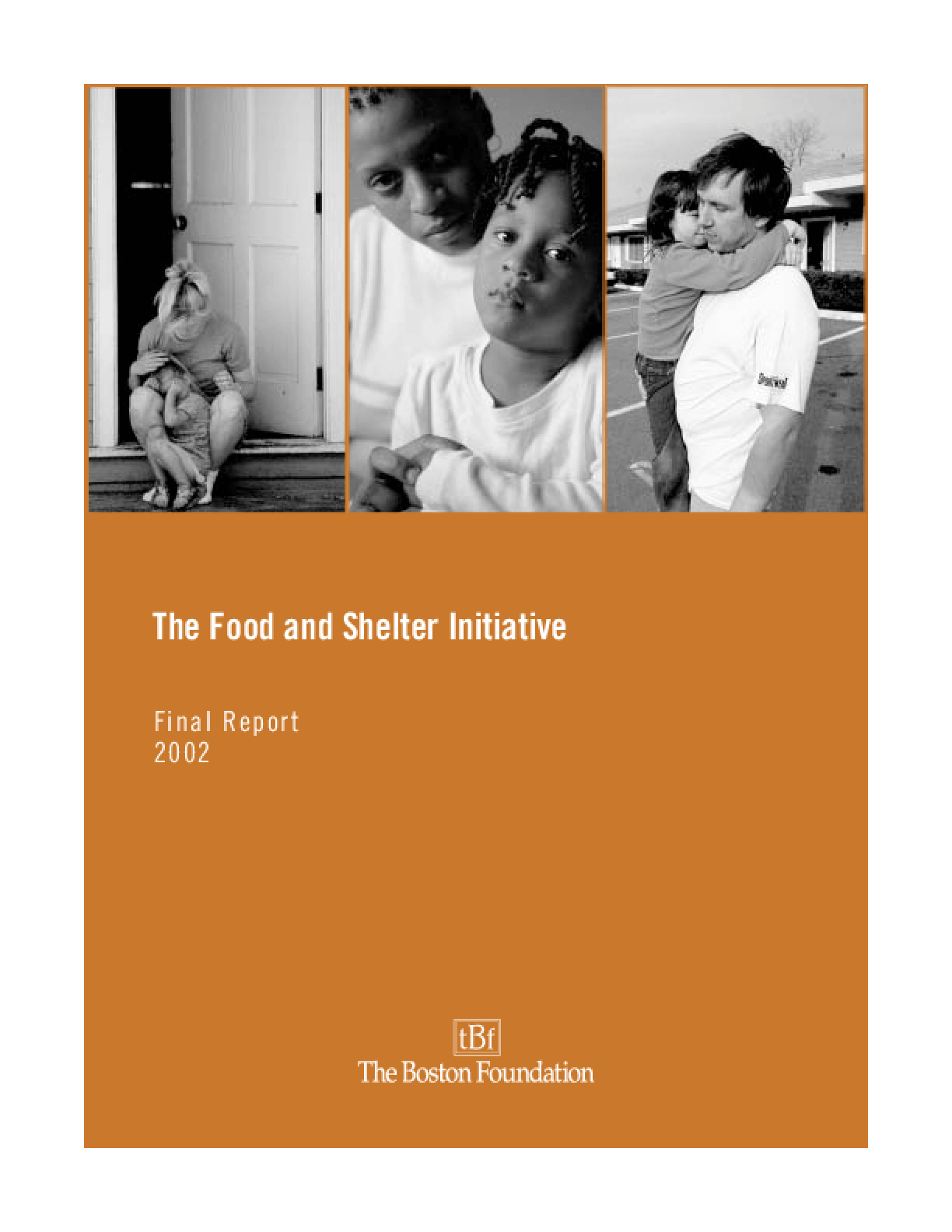The Food and Shelter Initiative: Final Report