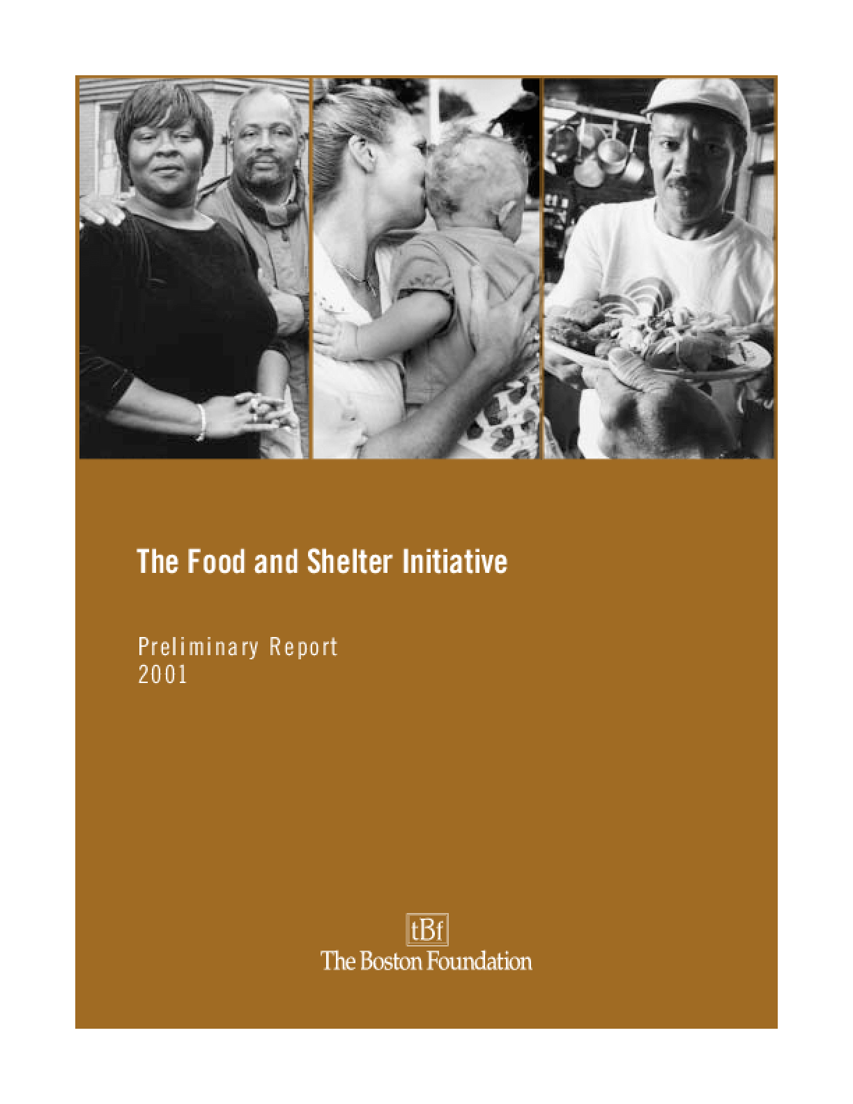 The Food and Shelter Initiative: Preliminary Report