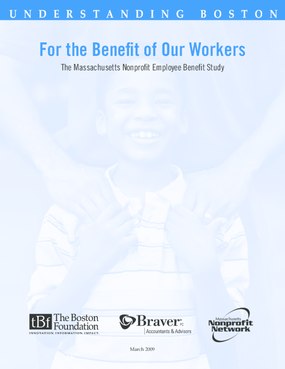 For the Benefit of Our Workers: The Massachusetts Nonprofit Employee Benefit Study