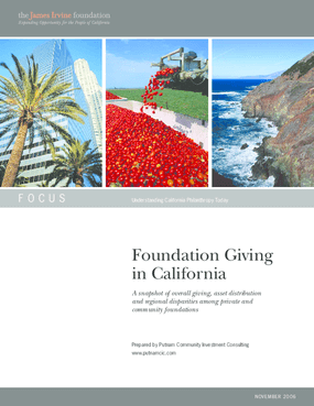 Foundation Giving in California: A Snapshot of Overall Giving, Asset Distribution and Regional Disparities Among Private and Community Foundations