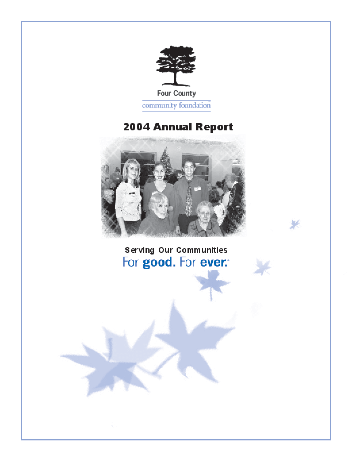 Four County Community Foundation - 2004 Annual Report