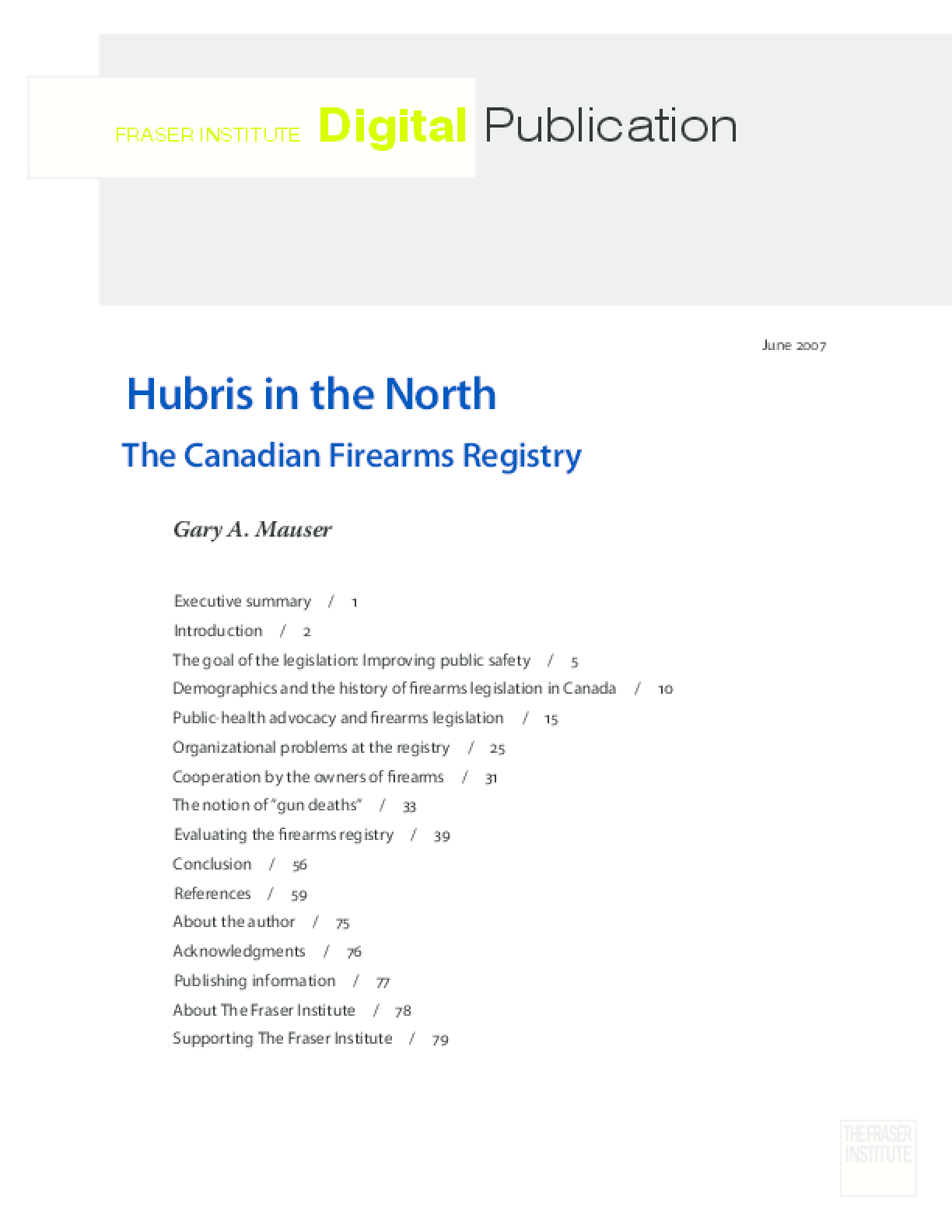 Hubris in the North: the Canadian Firearms Registry