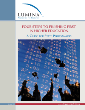 Four Steps to Finishing First in Higher Education: A Guide for State Policymakers