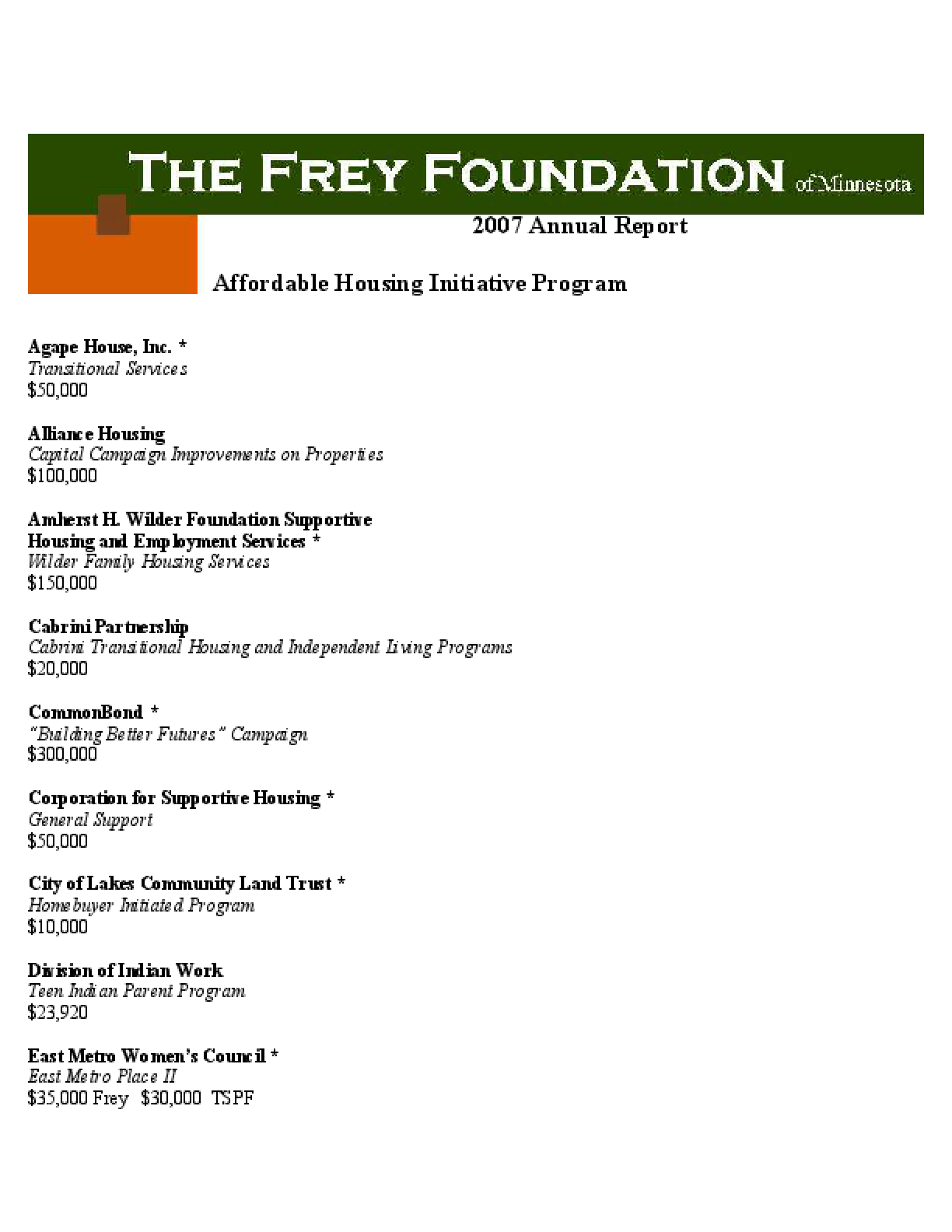 Frey Foundation - 2007 Annual Report