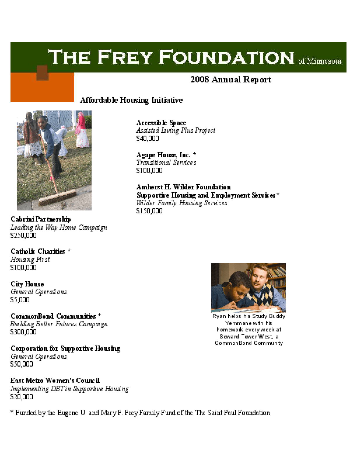 Frey Foundation - 2008 Annual Report