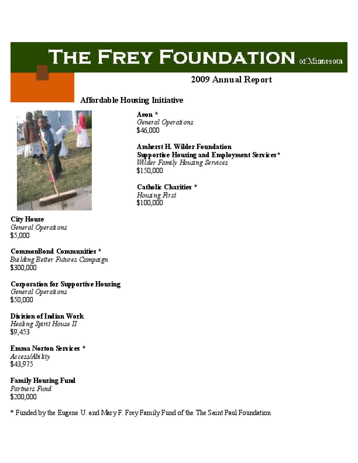Frey Foundation - 2009 Annual Report