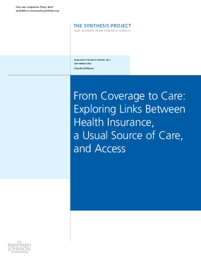 From Coverage to Care: Exploring Links Between Health Insurance, a Usual Source of Care and Access