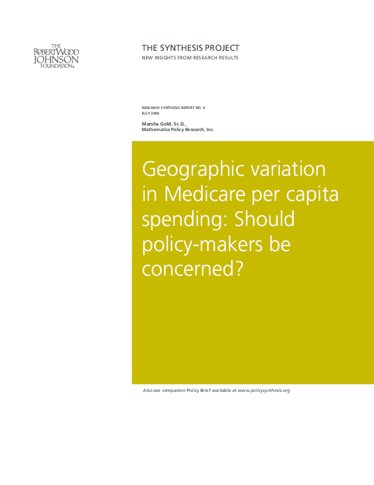 Geographic Variation in Medicare Per Capita Spending: Should Policy-Makers Be Concerned?