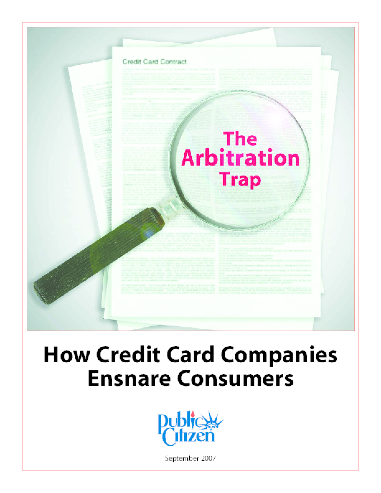 The Arbitration Trap: How Credit Card Companies Ensnare Consumers