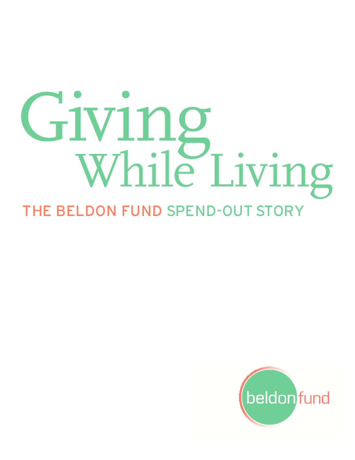 Giving While Living: The Beldon Fund Spend-Out Story