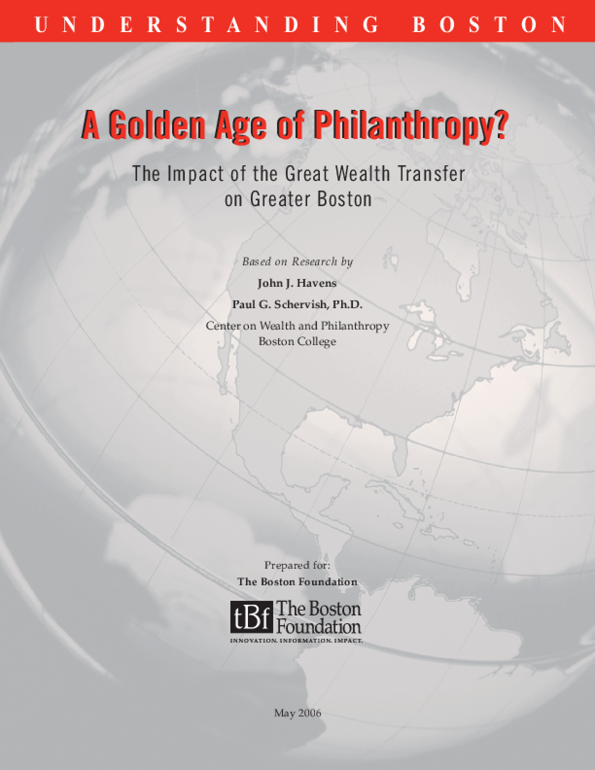 A Golden Age of Philanthropy?: The Impact of the Great Wealth Transfer on Greater Boston