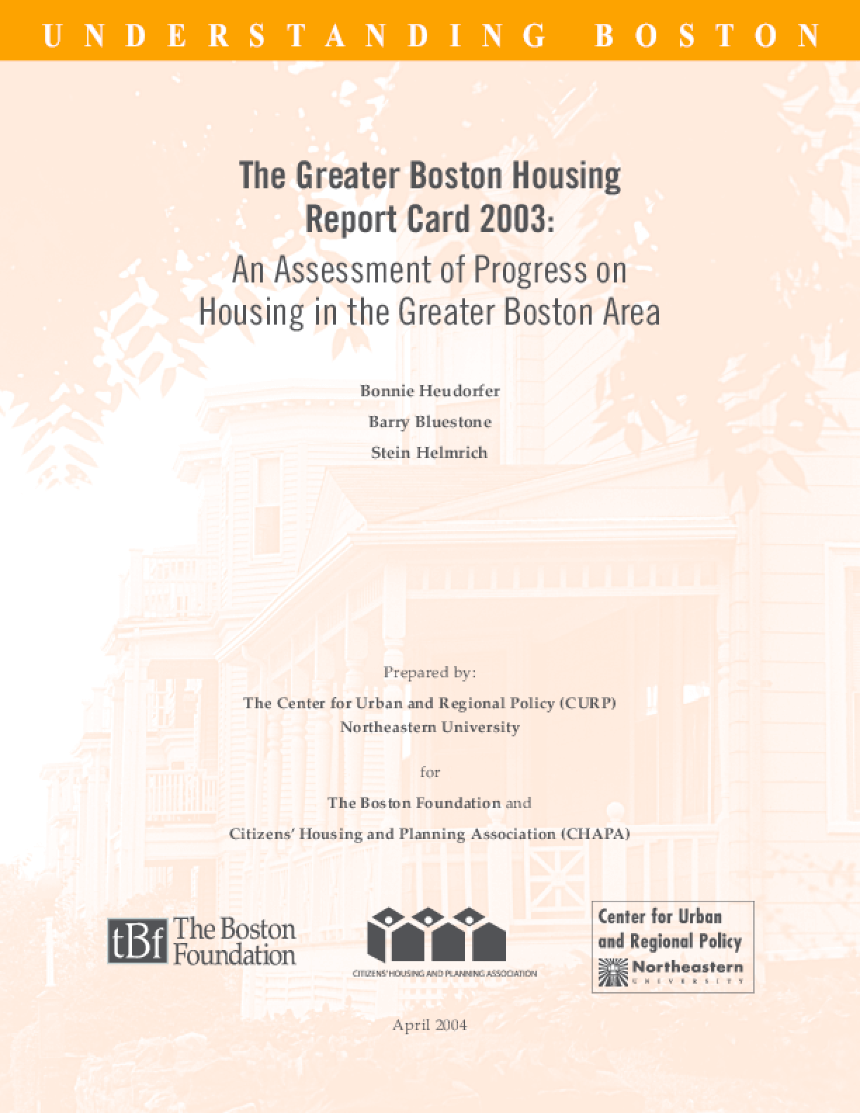 The Greater Boston Housing Report Card 2003: An Assessment of Progress on Housing in the Greater Boston Area