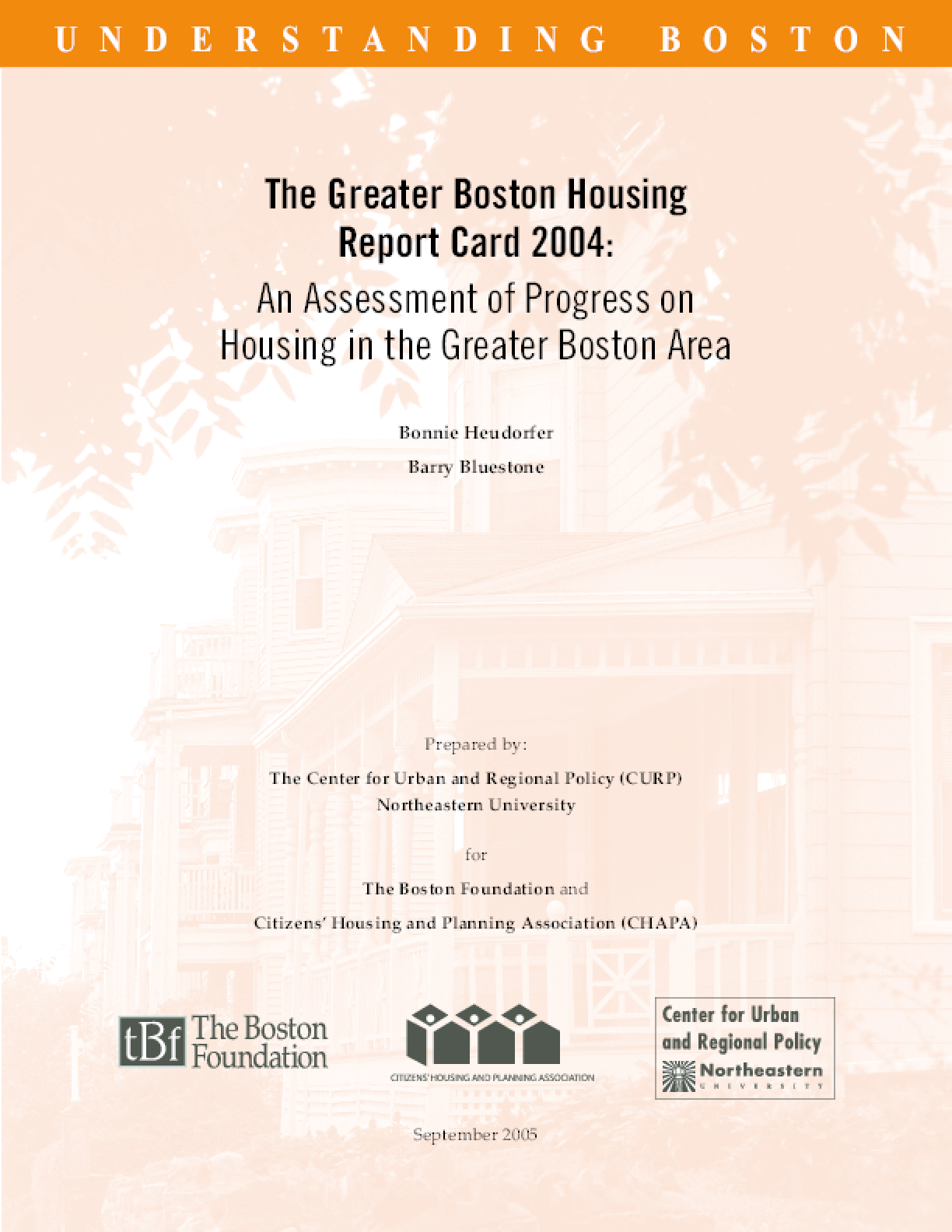 The Greater Boston Housing Report Card 2004: An Assessment of Progress on Housing in the Greater Boston Area