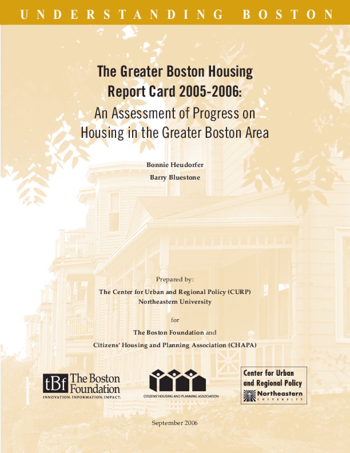 The Greater Boston Housing Report Card 2005-2006: An Assessment of Progress on Housing in the Greater Boston Area