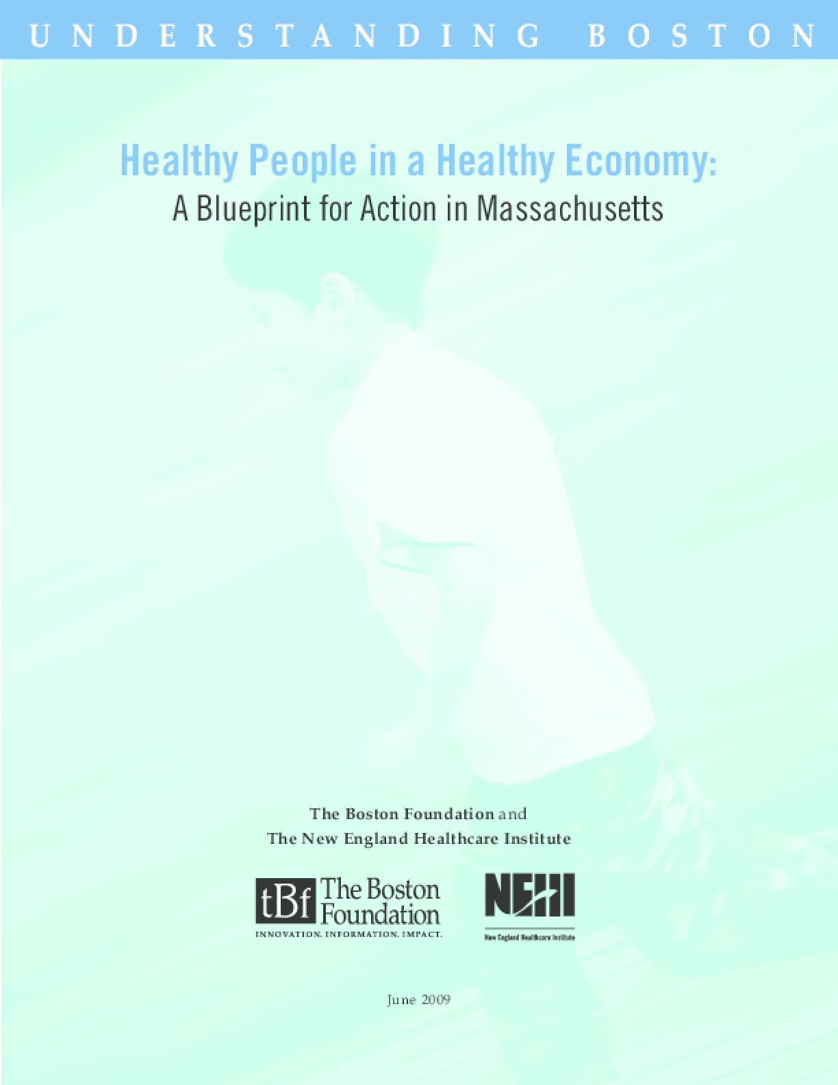 Healthy People in a Healthy Economy: A Blueprint for Action in Massachusetts