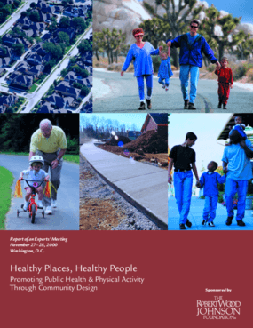 Healthy Places, Healthy People: Promoting Public Health & Physical Activity Through Community Design