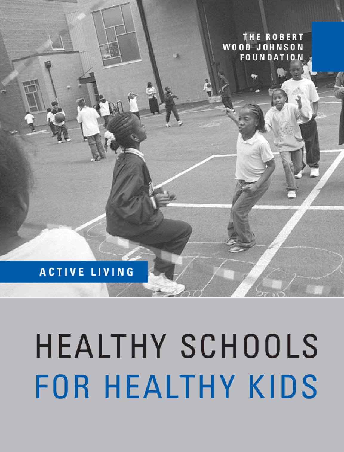 Healthy Schools for Healthy Kids