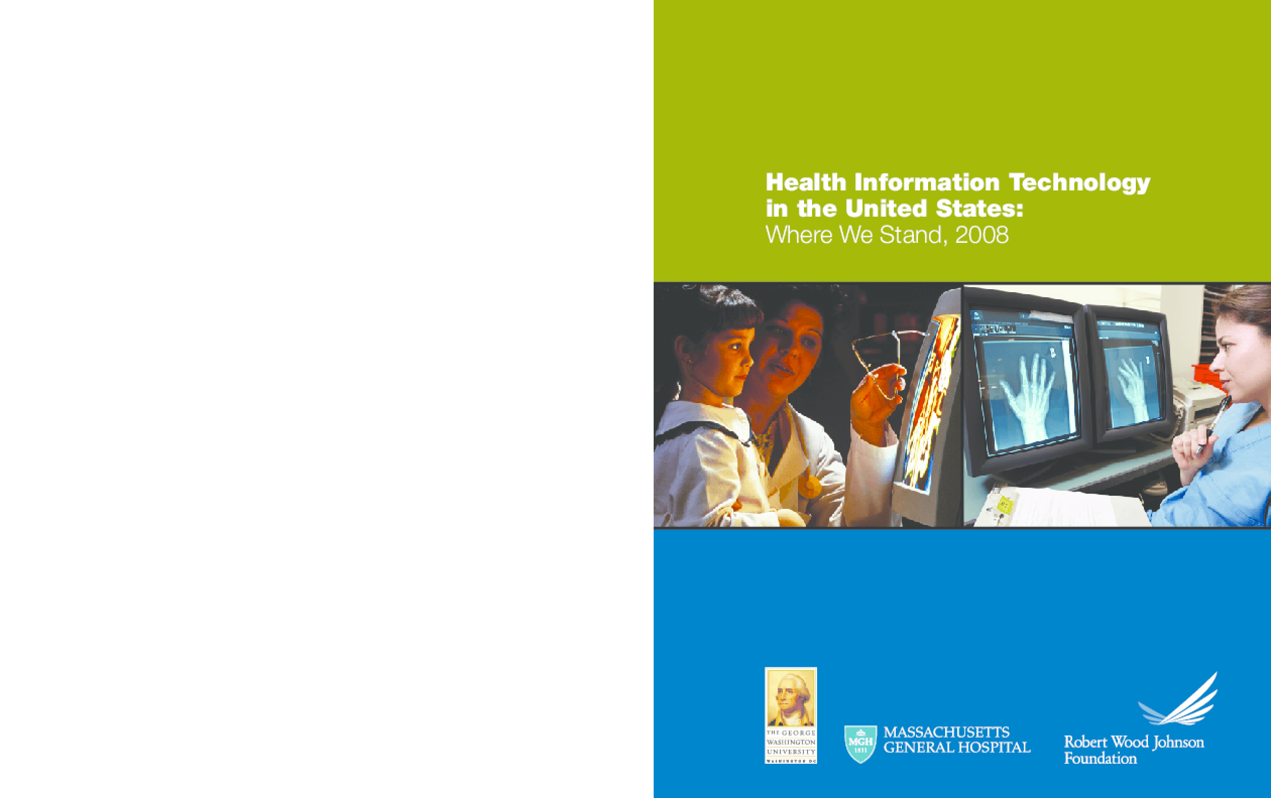 Health Information Technology in the United States, 2008