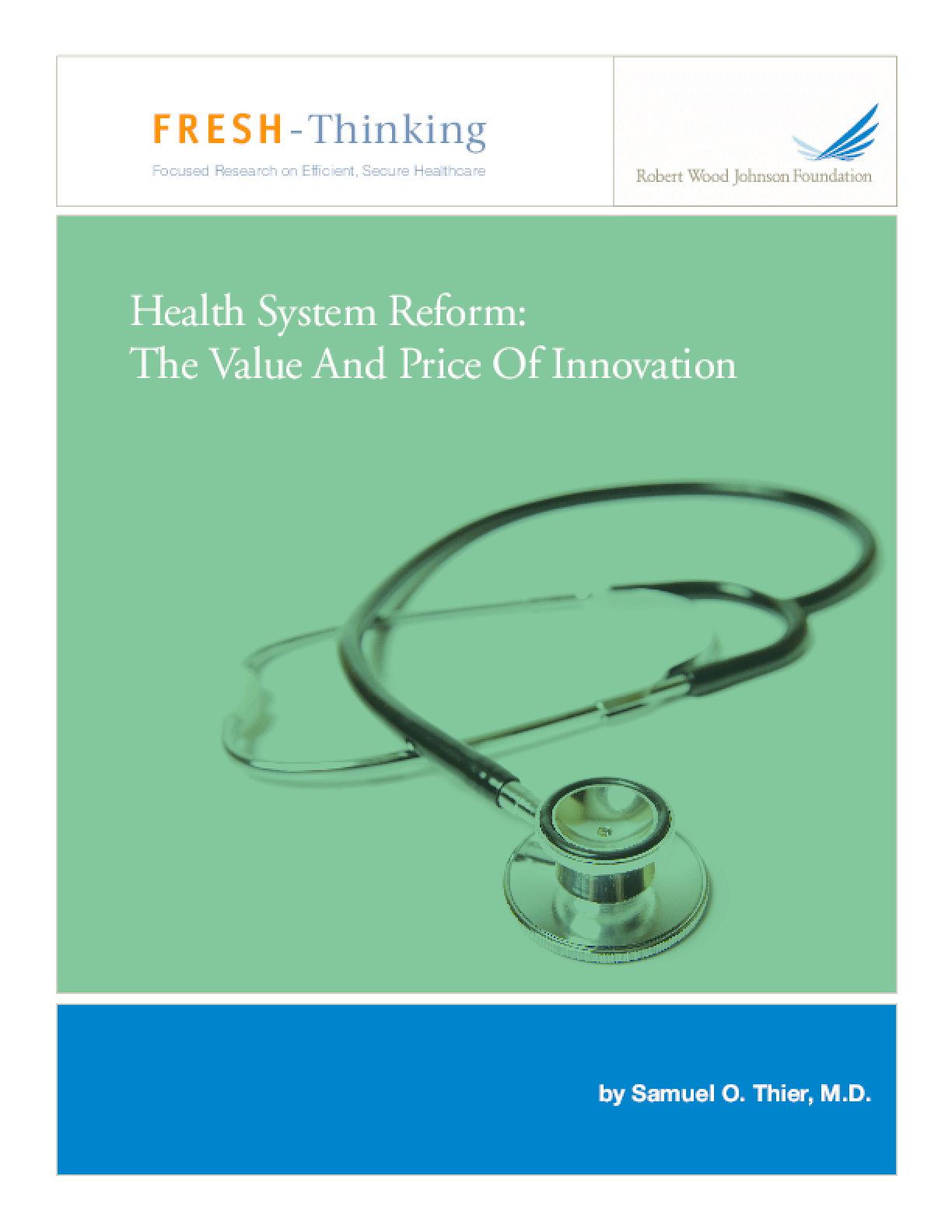 Health System Reform: The Value and Price of Innovation