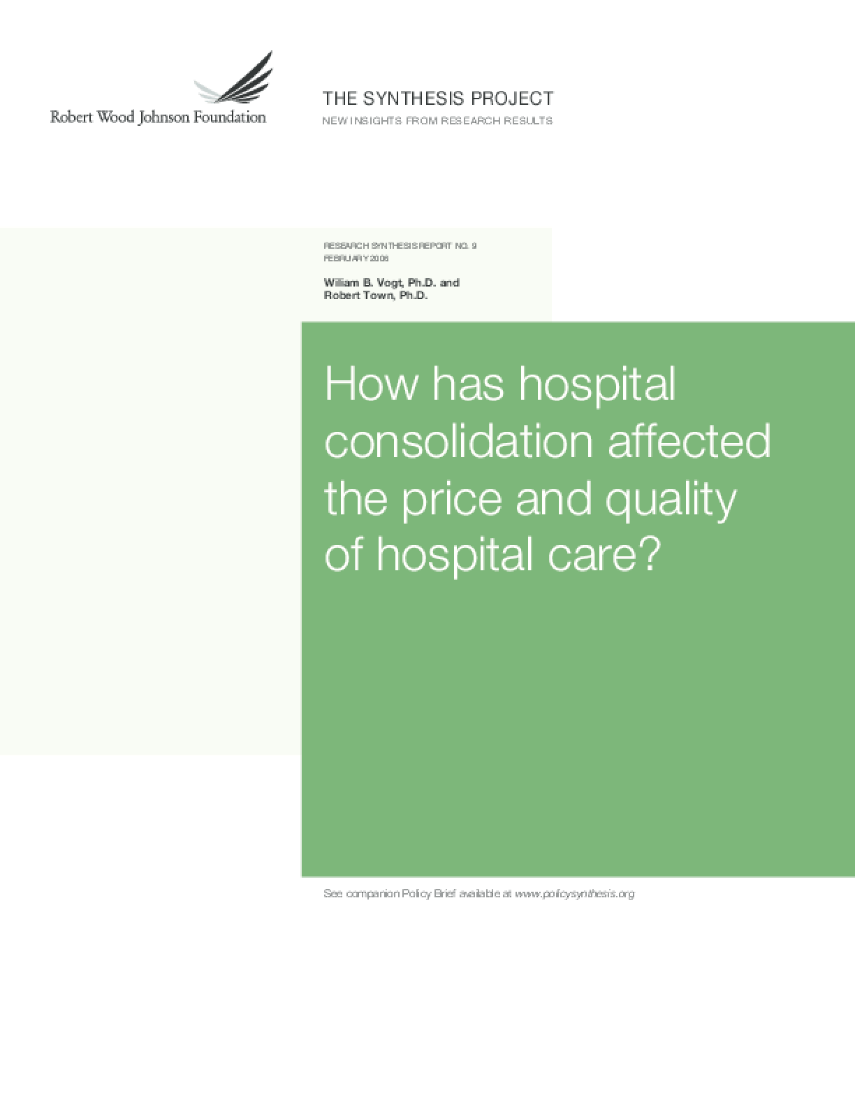 How Has Hospital Consolidation Affected the Price and Quality of Hospital Care?