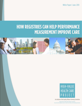 How Registries Can Help Performance Measurement Improve Care