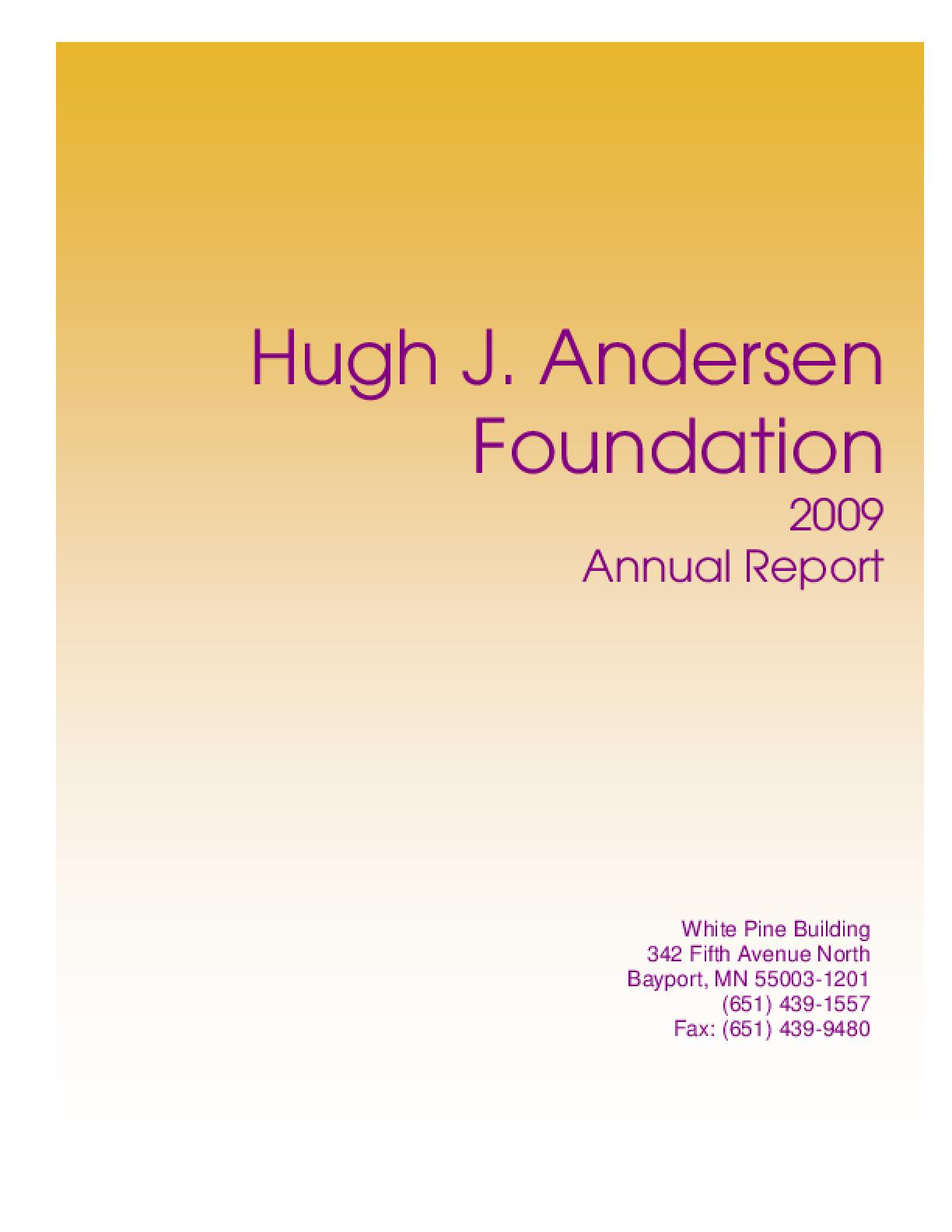 Hugh J. Andersen Foundation - 2009 Annual Report