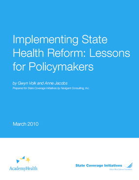 Implementing State Health Reform: Lessons for Policymakers