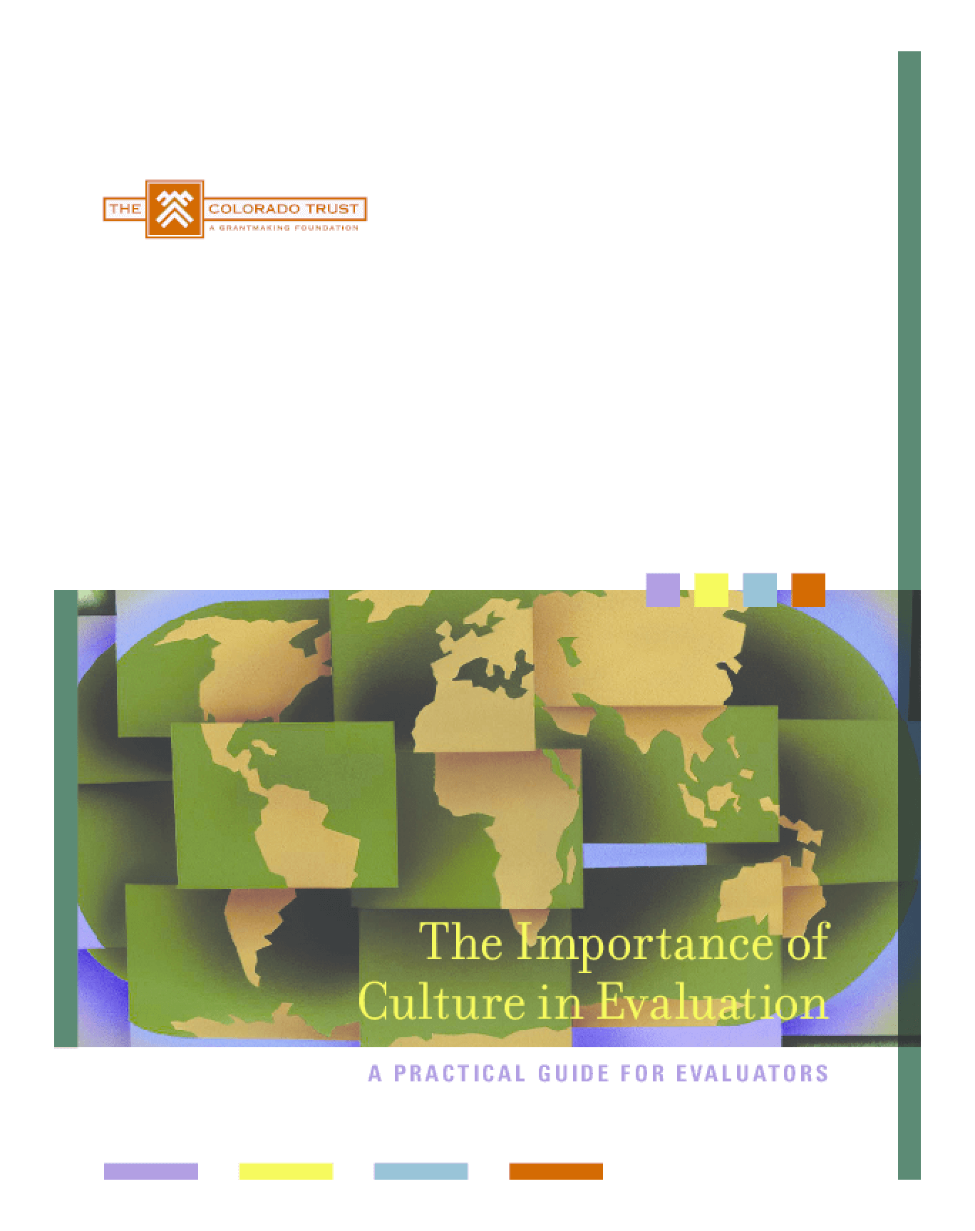 The Importance of Culture in Evaluation: A Practical Guide for Evaluators