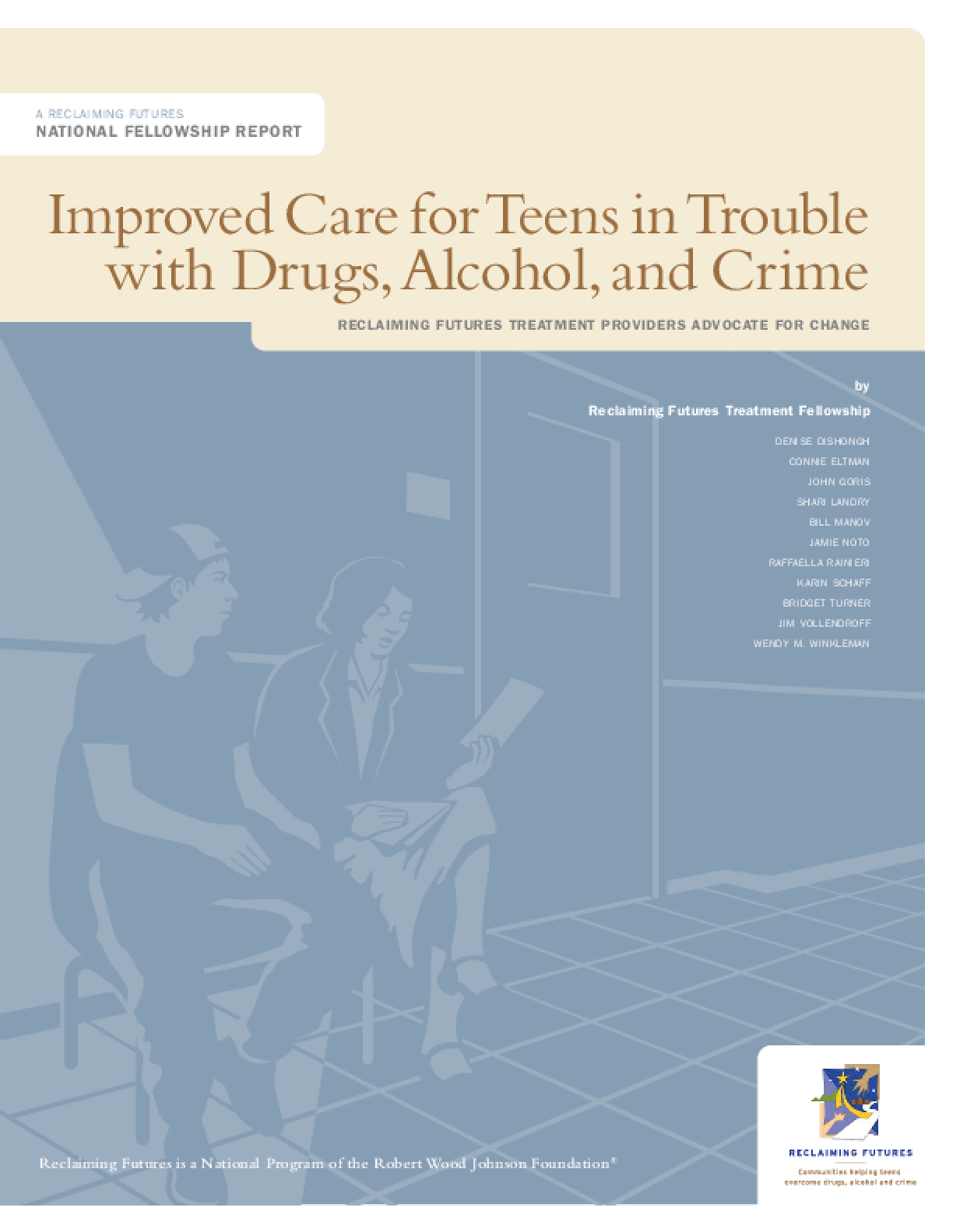 Improved Care for Teens in Trouble With Drugs, Alcohol, and Crime