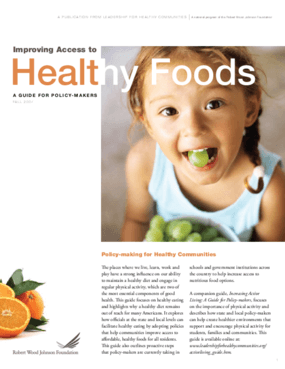 Improving Access to Healthy Foods: A Guide for Policy-Makers