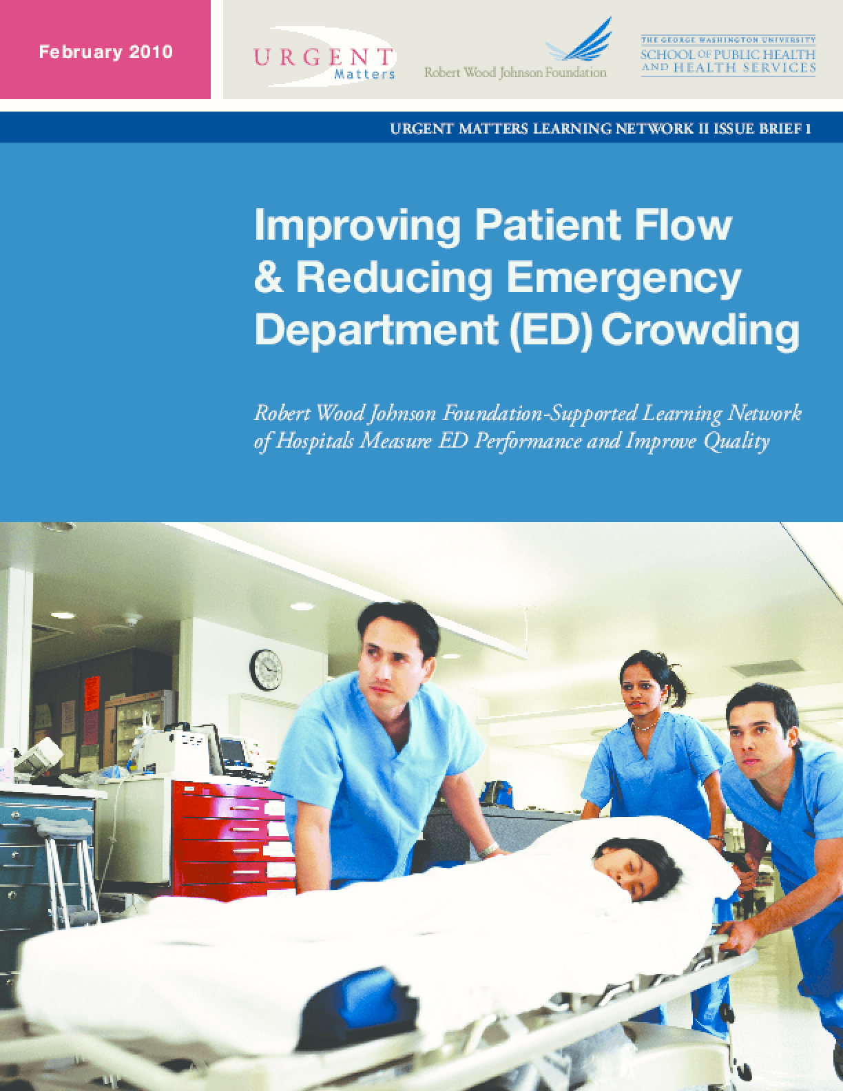 Improving Patient Flow & Reducing Emergency Department (ED) Crowding