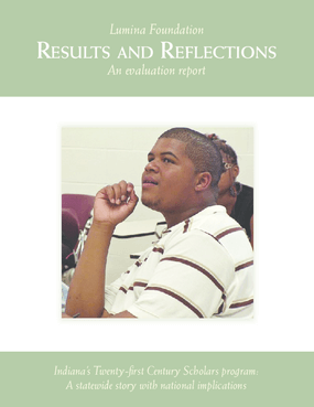 Indiana's Twenty-First Century Scholars Program: A Statewide Story With National Implications