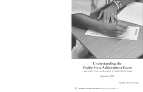 Understanding the Prairie State Achievement Exam: A descriptive report with analysis of student performance