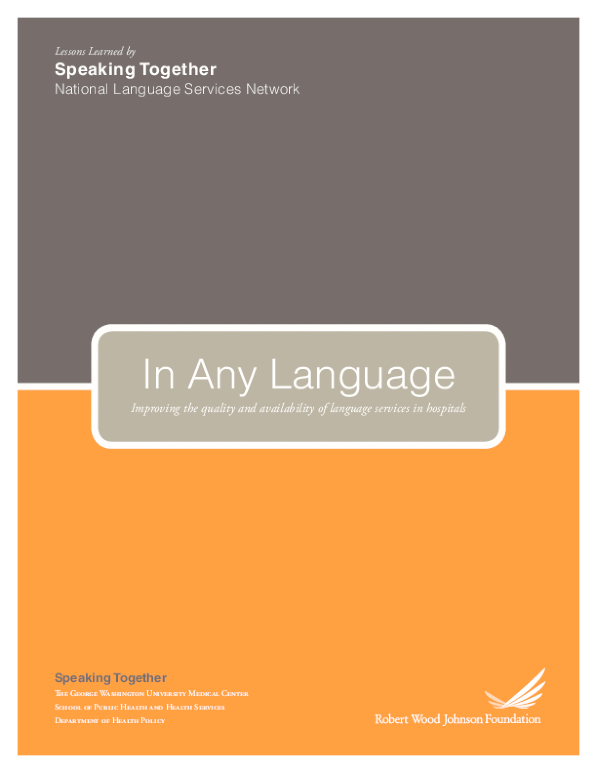 In Any Language: Improving the Quality and Availability of Language Services in Hospitals