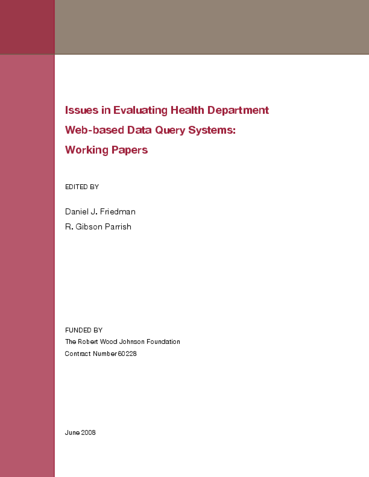 Issues in Evaluating Health Department Web-Based Data Query Systems: Working Papers
