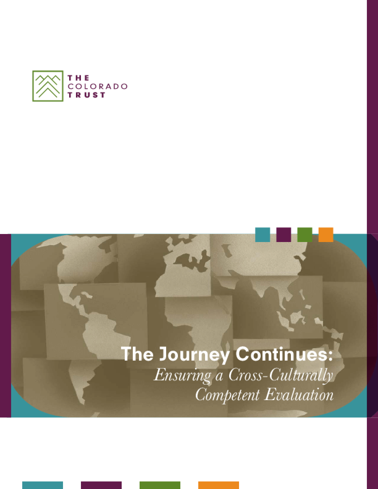 The Journey Continues: Ensuring a Cross-Culturally Competent Evaluation