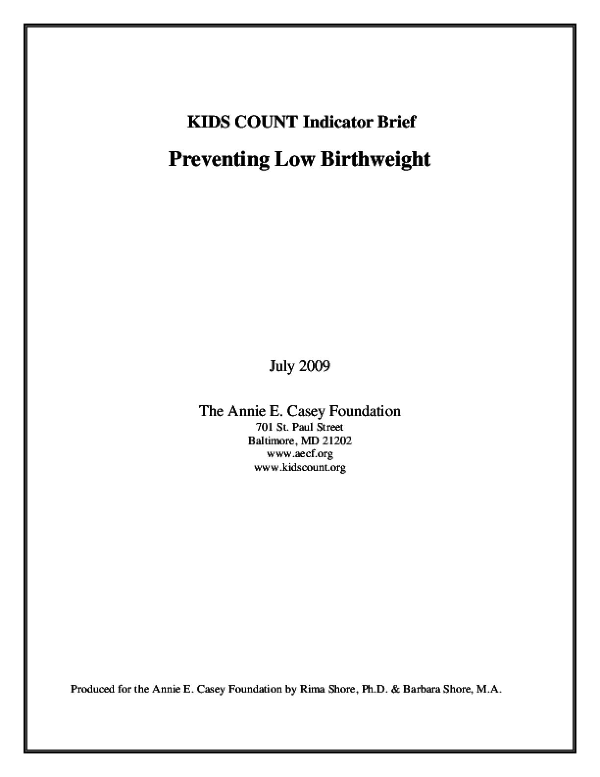KIDS COUNT Indicator Brief: Preventing Low Birthweight